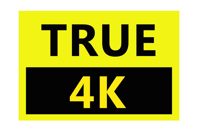 True 4K